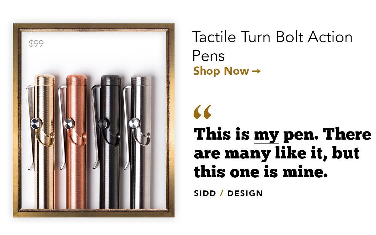 Tactile Turn Bolt Action Pens